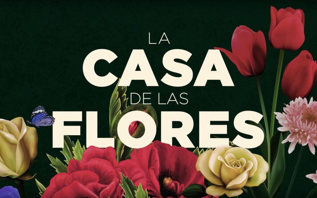 Habrá segunda y tercera temporada de la Casa de las Flores