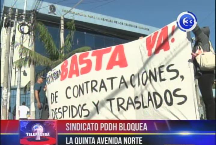 Sindicato PDDH bloquea la Quinta Avenida Norte