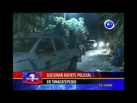 Asesinan agente policial en Tonacatepeque
