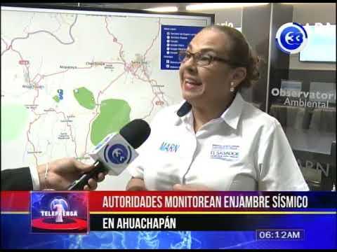 Autoridades monitorean enjambre sísmico en Ahuachapán