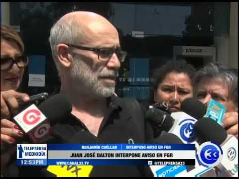 Juan José Dalton interpone aviso en FGR