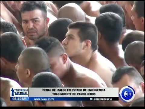 Penal de Izalco en estado de emergencia tras muerte de pandilleros