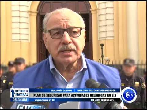 Plan de seguridad para actividades religiosas en San Salvador