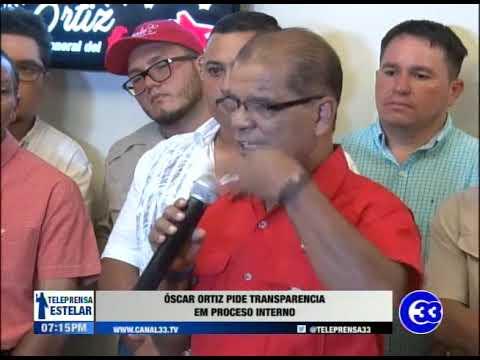 Óscar Ortiz pide transparencia en proceso interno