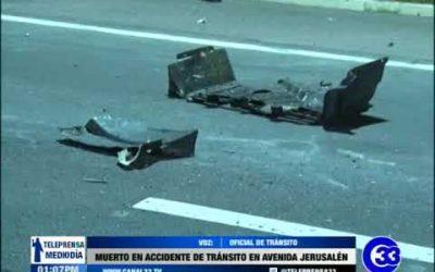 Muerto en accidente de tránsito en avenida Jerusalén.